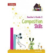 Composition Skills Teacher's Guide 2 by Chris Whitney