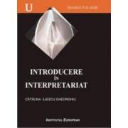 Introducere In Interpretariat - Catalina Iliescu Gheorghiu