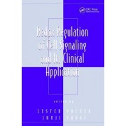 Redox Regulation of Cell Signaling and its Clinical Application by Junji Yodoi