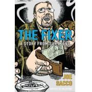 The Fixer by Joe Sacco