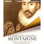 The Complete Essays of Montaigne by Michel Eyquem Montaigne