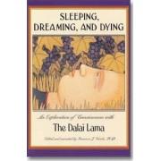 Sleeping, Dreaming, and Dying by Dalai Lama XIV