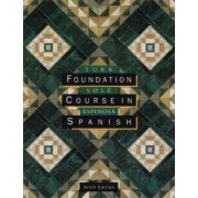 Foundation Course in Spanish by Laurel H. Turk