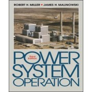 Power System Operation by Robert H. Miller