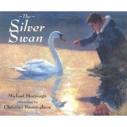 Silver Swan_ The by Michael Morpurgo