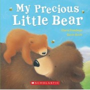 My Precious Little Bear by Claire Freedman
