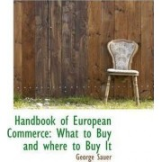 Handbook of European Commerce by George Sauer