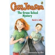 Cam Jansen and the Green School Mystery by David A Adler
