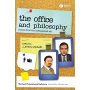 The Office and Philosophy by J. Jeremy Wisnewski
