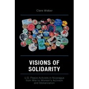 Visions of Solidarity by Clare M. Weber