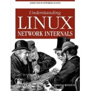 Understanding the Linux Network Internals by Christian Benvenuti