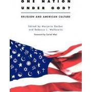 One Nation Under God? by Marjorie Garber