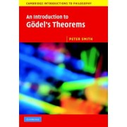 An Introduction to Godel's Theorems by Peter Smith