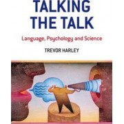 Talking the Talk by Trevor A. Harley