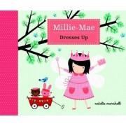 Millie Mae Dresses Up by Natalie Marshall