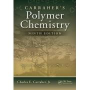Carraher's Polymer Chemistry by Jr. Charles E. Carraher
