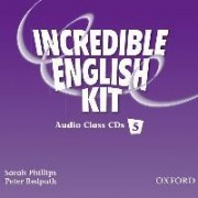 Incredible English 5: Class Audio CDs by Sarah Phillips