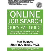 The Online Job Search Survival Guide by Sherrie Ann Madia