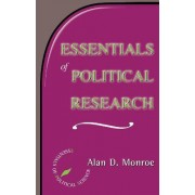 Essentials of Political Research by Alan Monroe