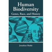 Human Biodiversity by Jonathan Marks