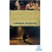 Anatomia minciunii - Lawrence Goldstone