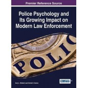 Police Psychology and its Growing Impact on Modern Law Enforcement by Cary Mitchell