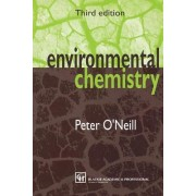 Environmental Chemistry by Peter O'Neill