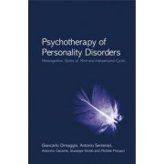 Psychotherapy of Personality Disorders by Giancarlo Dimaggio