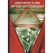 Architecture After Modernism by Diane Ghirardo