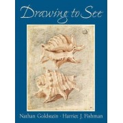 Drawing to See by Harriet Fishman