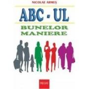 Abc-ul Bunelor Maniere - Nicolae Armes
