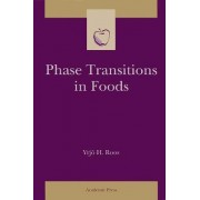 Phase Transitions in Foods by Yrjo Henr Roos