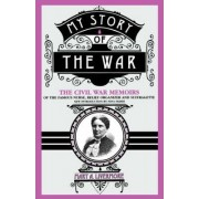 My Story of the War by Mary Livermore