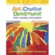 Art and Creative Development for Young Children by J. Fox