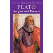 Gorgias and Timaeus by Plato