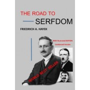 The Road to Serfdom: Illustrated Edition
