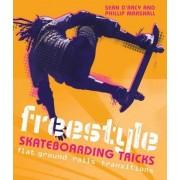 Freestyle Skateboarding Tricks by Sean Arcy