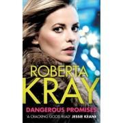 Dangerous Promises by Roberta Kray