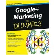 Google+ Marketing For Dummies by Jesse Stay