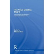 The Value Creating Board by Morten Huse