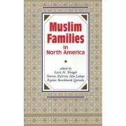 Muslim Families in North America by Earle H. Waugh