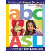 The Gallaudet Children's Dictionary of American Sign Language by Editors of Gallaudet University Press