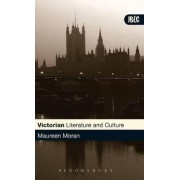 Victorian Literature and Culture by Maureen Moran