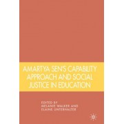 Amartya Sen's Capability Approach and Social Justice in Education by Melanie Walker