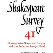 Shakespeare Survey: Shakespearian Stages and Staging v.41 by Stanley W. Wells
