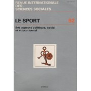 Revue Intern Sciences Sociales N° 92 : Le Sport : Aspects Politique, Social Et Éducationnel