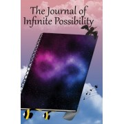 The Journal of Infinite Possibility by Lindy Cameron