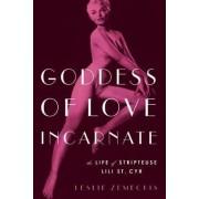 Goddess of Love Incarnate by Leslie Zemeckis