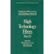 Handbook of Fiber Science and Technology: Part D by Menachem Lewin
