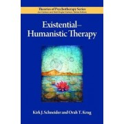 Existential-Humanistic Therapy by Kirk J. Schneider